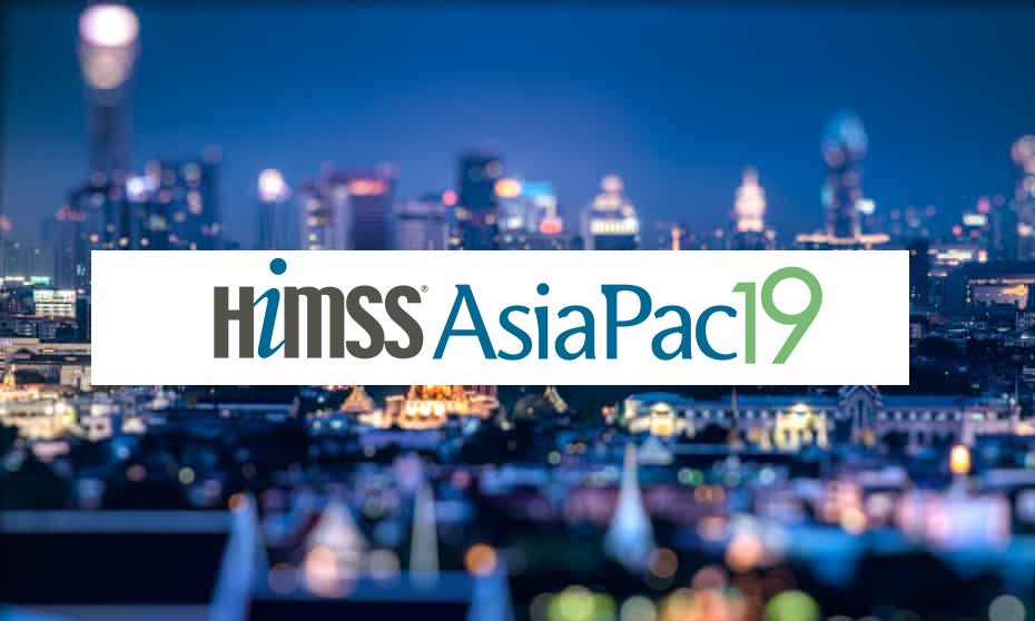 HIMSS AsiaPac19 - Bangkok Thailand
